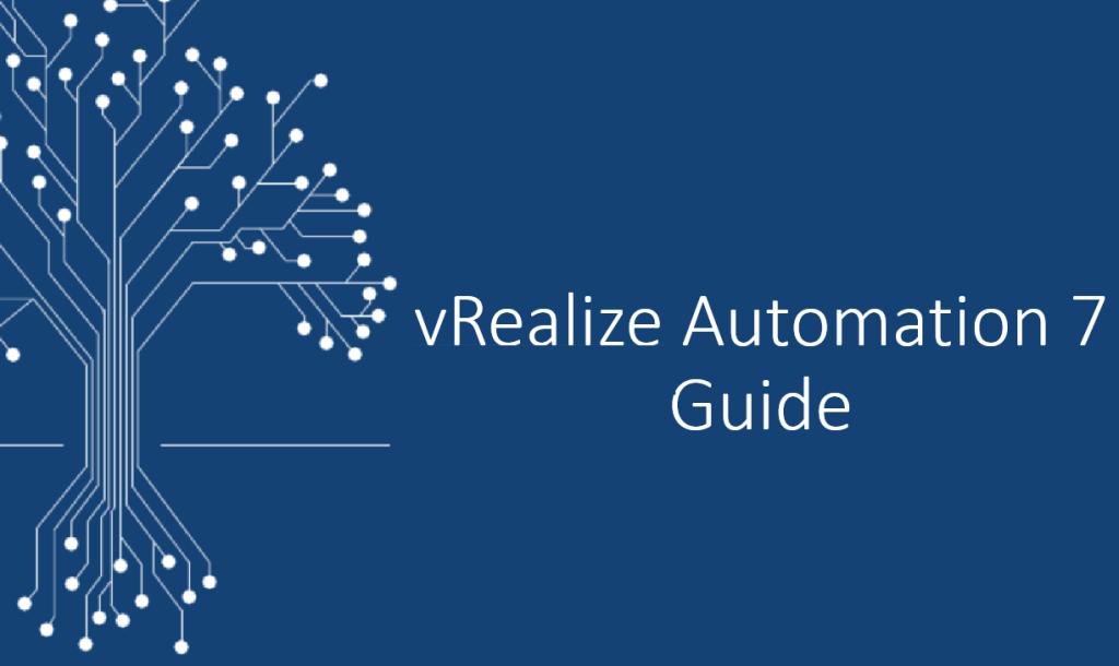 Setup vRealize Automation 7